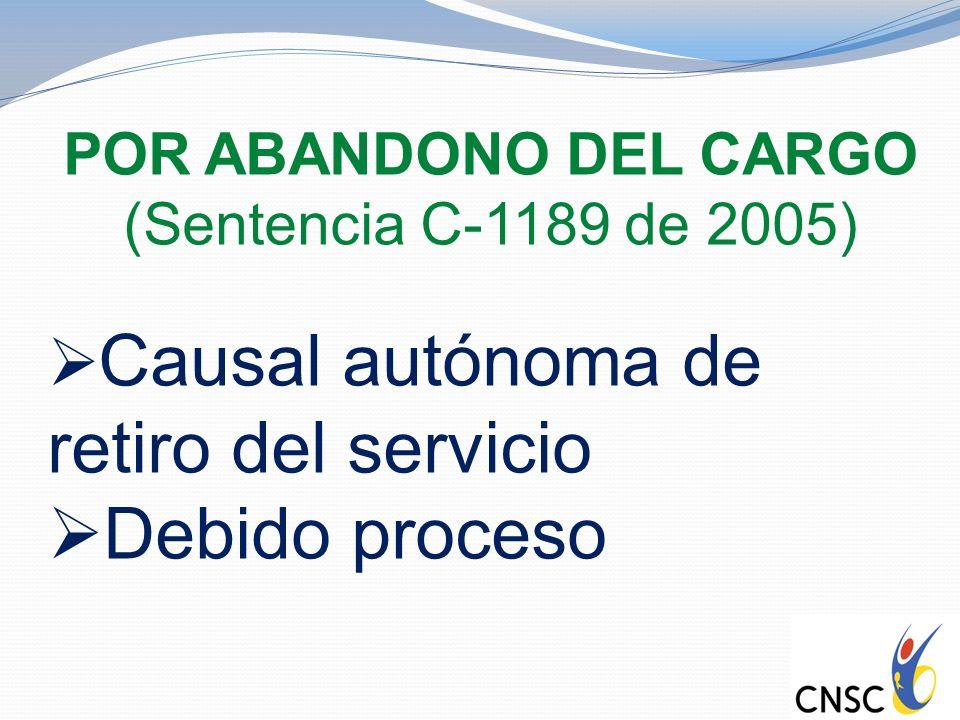 Debido proceso Causal autónoma de retiro del servicio
