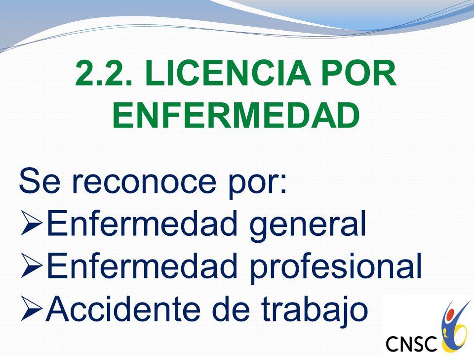 2.2. LICENCIA POR ENFERMEDAD