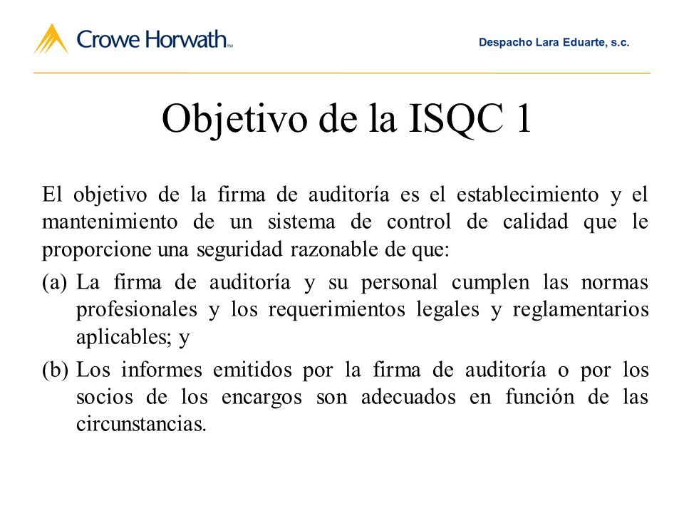 Objetivo de la ISQC 1