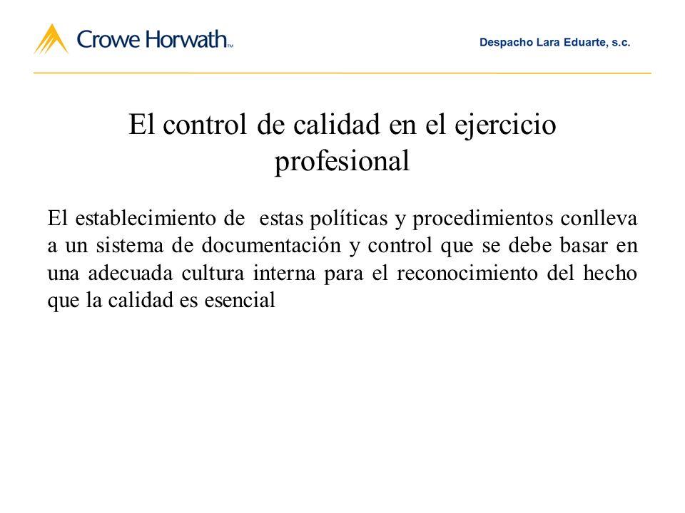 El control de calidad en el ejercicio profesional