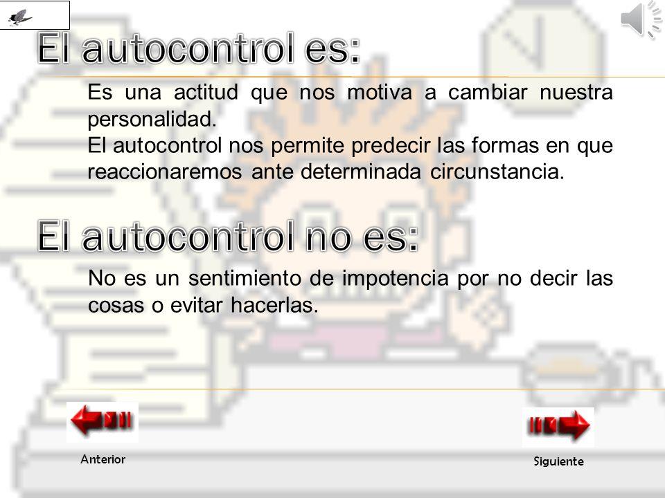 El autocontrol es: El autocontrol no es: