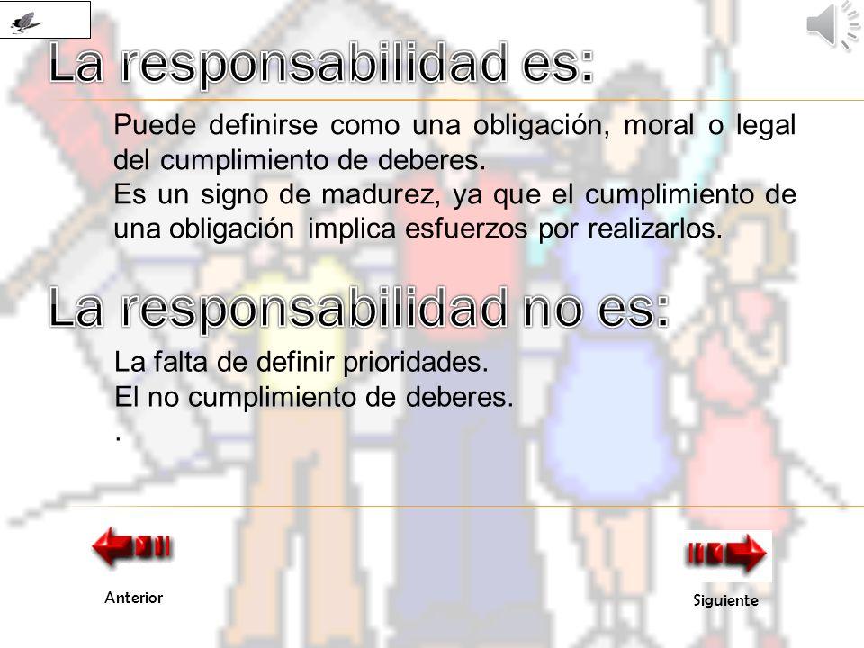 La responsabilidad es: