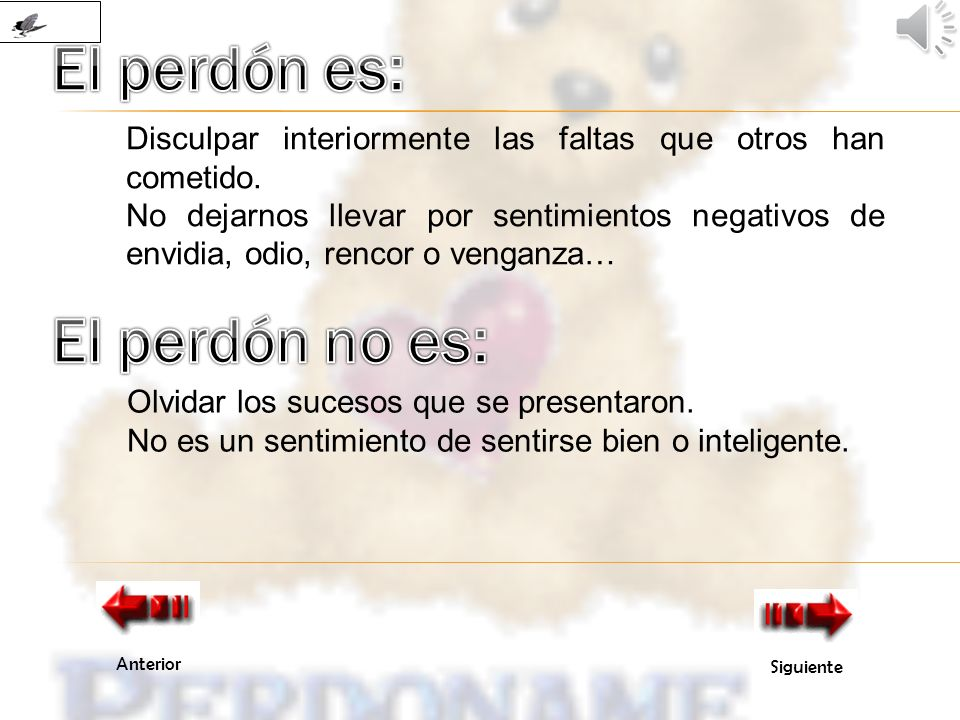 El perdón es: El perdón no es: