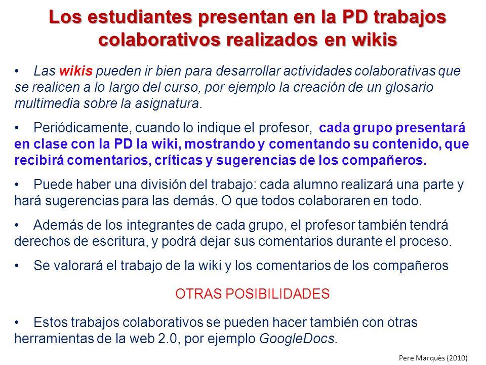 Los estudiantes presentan en la PD trabajos colaborativos realizados en wikis