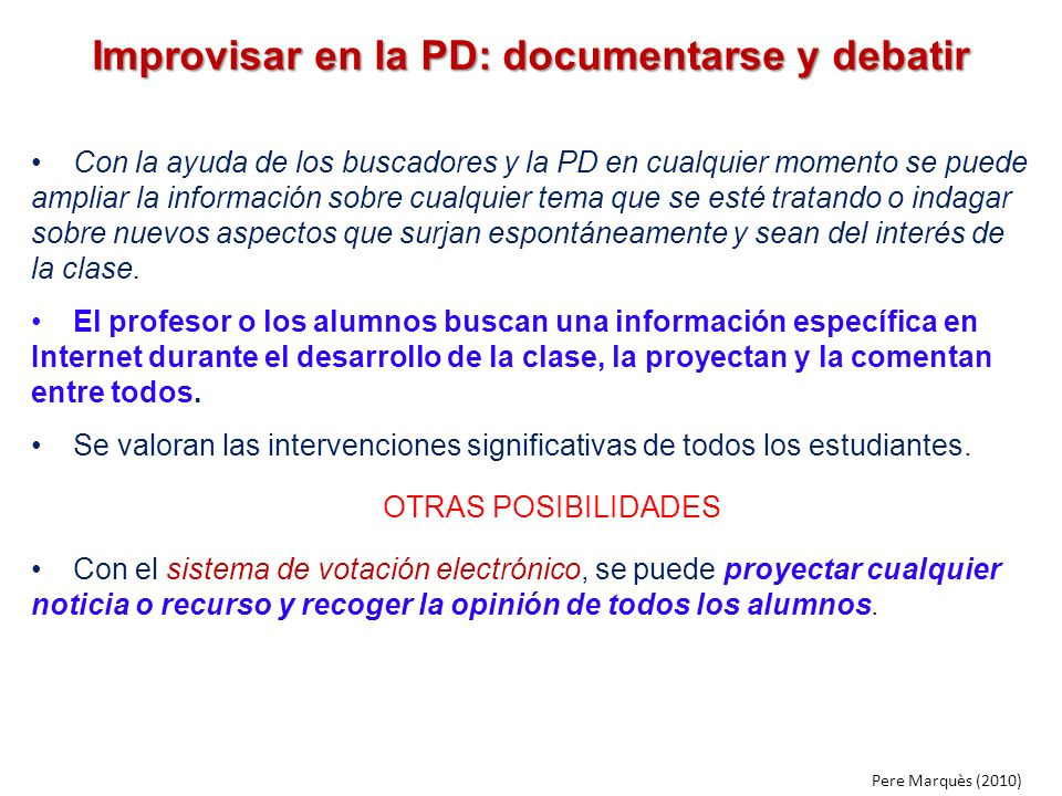 Improvisar en la PD: documentarse y debatir