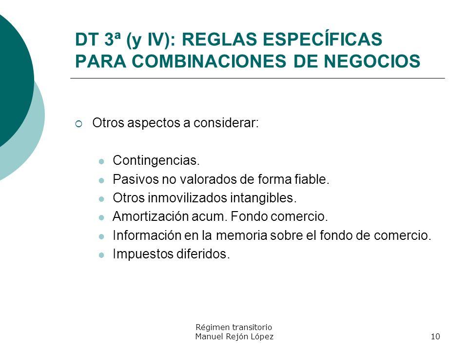 DT 3ª (y IV): REGLAS ESPECÍFICAS PARA COMBINACIONES DE NEGOCIOS