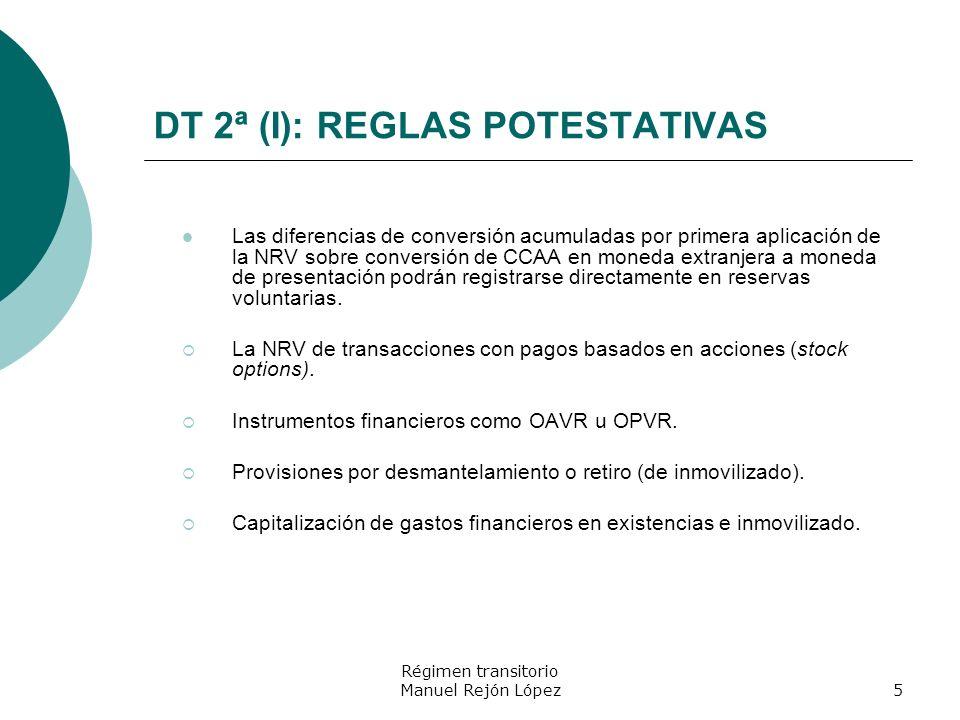 DT 2ª (I): REGLAS POTESTATIVAS
