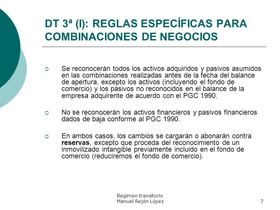 DT 3ª (I): REGLAS ESPECÍFICAS PARA COMBINACIONES DE NEGOCIOS