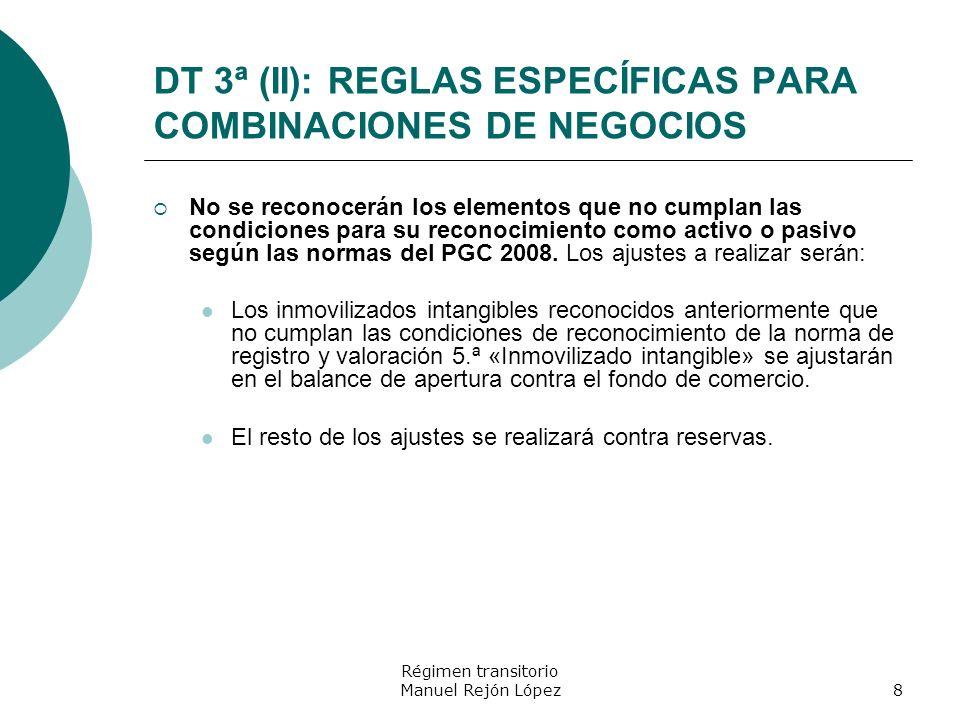 DT 3ª (II): REGLAS ESPECÍFICAS PARA COMBINACIONES DE NEGOCIOS