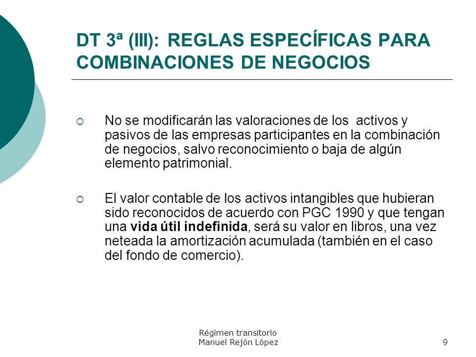 DT 3ª (III): REGLAS ESPECÍFICAS PARA COMBINACIONES DE NEGOCIOS