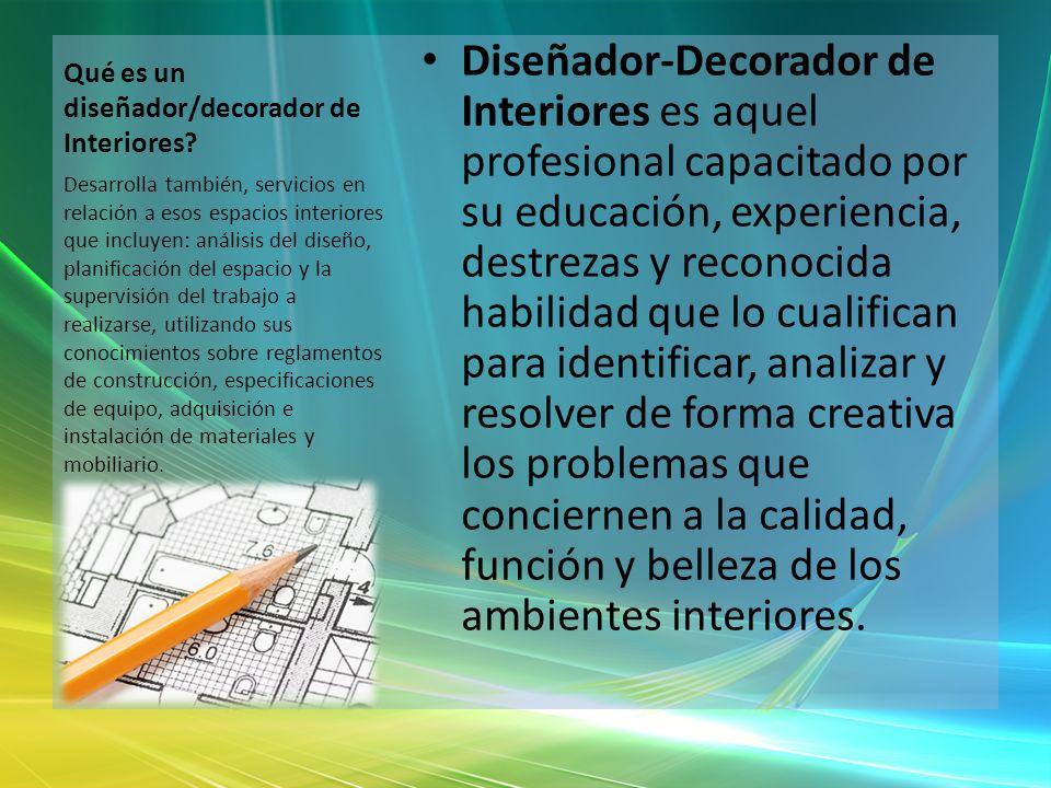 Qué es un diseñador/decorador de Interiores