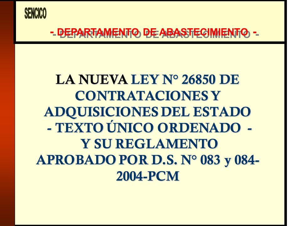 LA NUEVA LEY N° 26850 DE CONTRATACIONES Y ADQUISICIONES DEL ESTADO