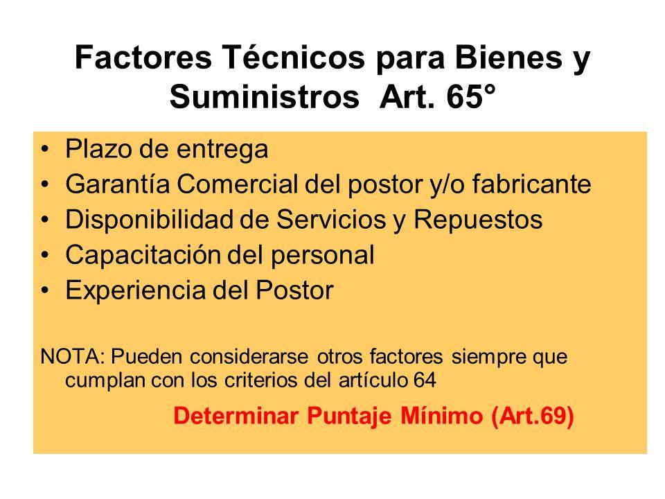 Factores Técnicos para Bienes y Suministros Art. 65°