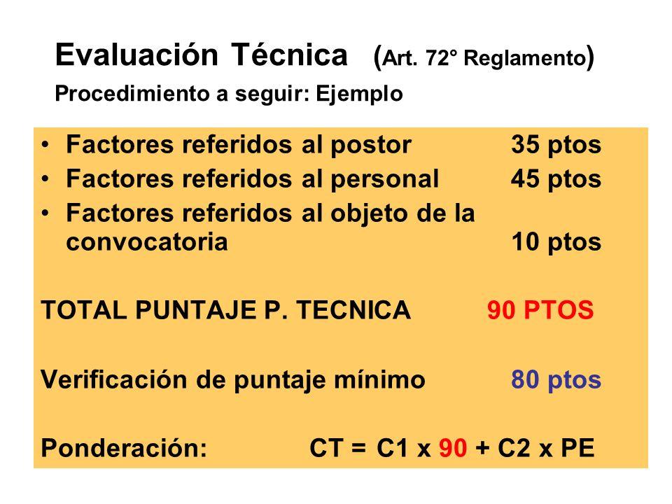 Evaluación Técnica (Art. 72° Reglamento)