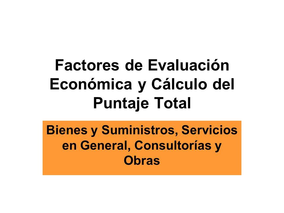 Factores de Evaluación Económica y Cálculo del Puntaje Total