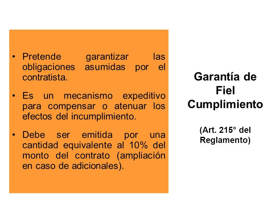 Garantía de Fiel Cumplimiento (Art. 215° del Reglamento)
