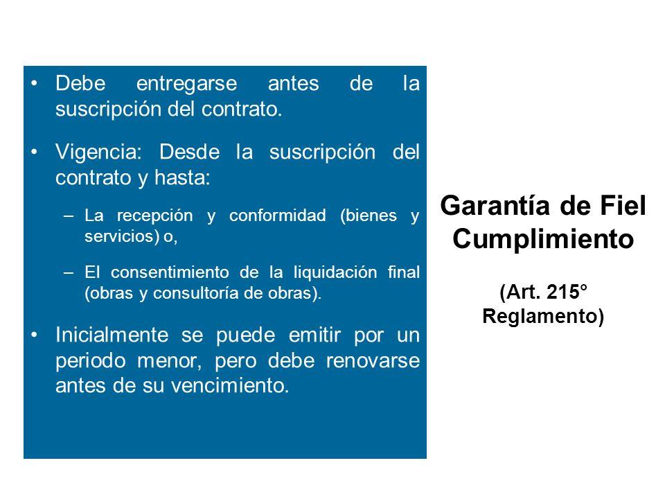 Garantía de Fiel Cumplimiento (Art. 215° Reglamento)