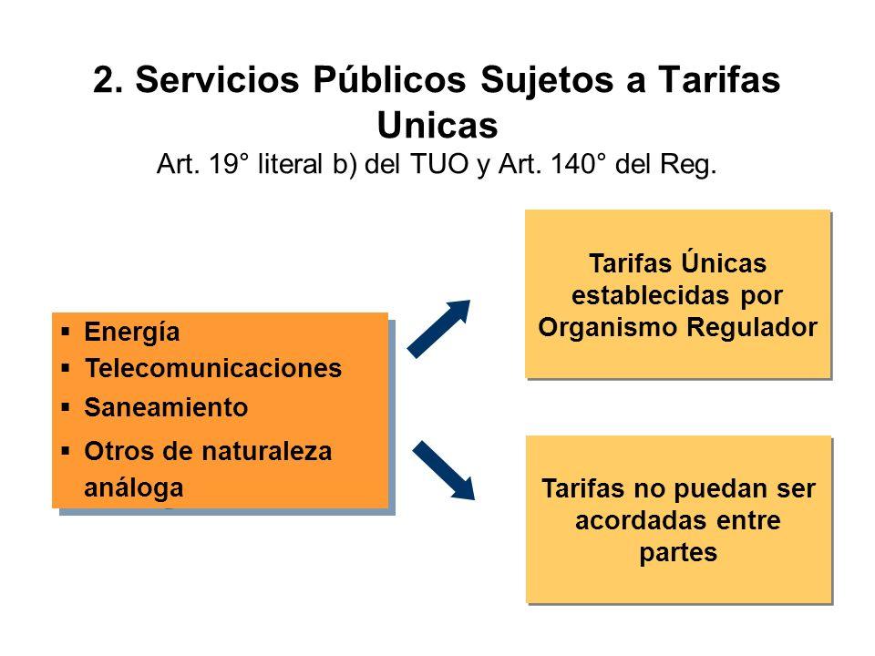 2. Servicios Públicos Sujetos a Tarifas Unicas Art