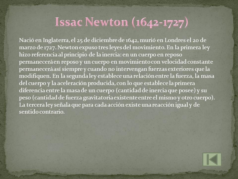 Issac Newton (1642-1727)