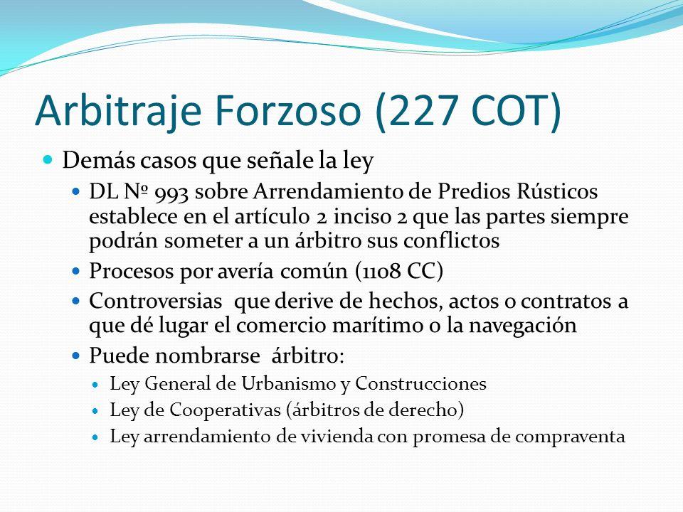 Arbitraje Forzoso (227 COT)