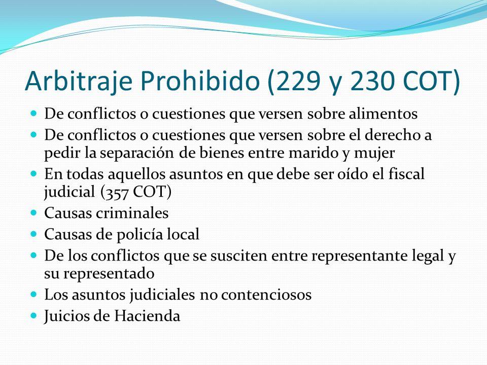 Arbitraje Prohibido (229 y 230 COT)