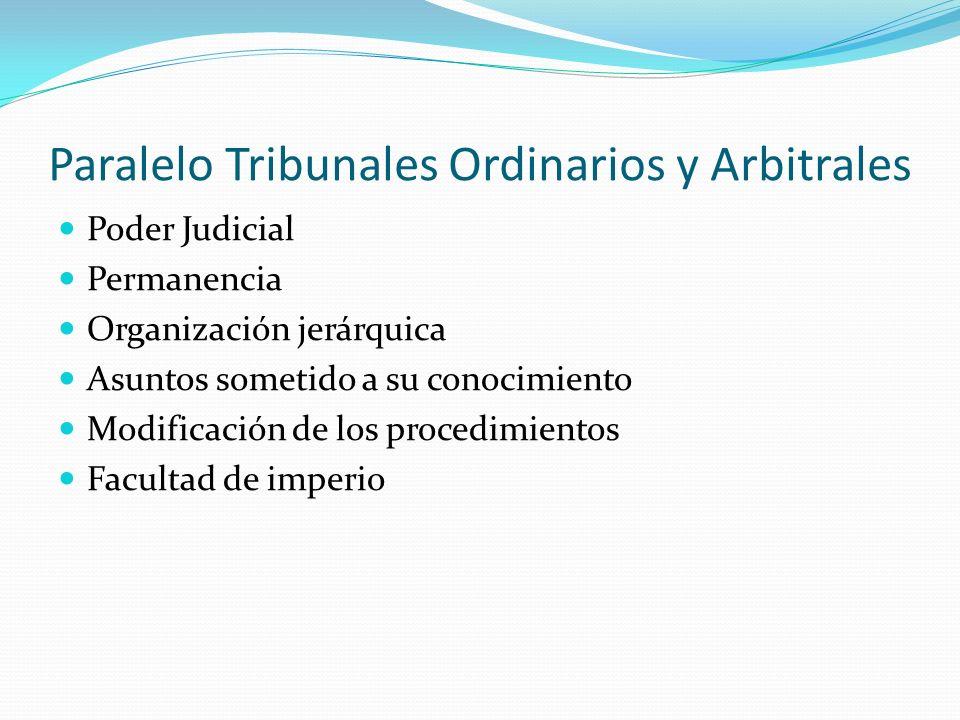 Paralelo Tribunales Ordinarios y Arbitrales