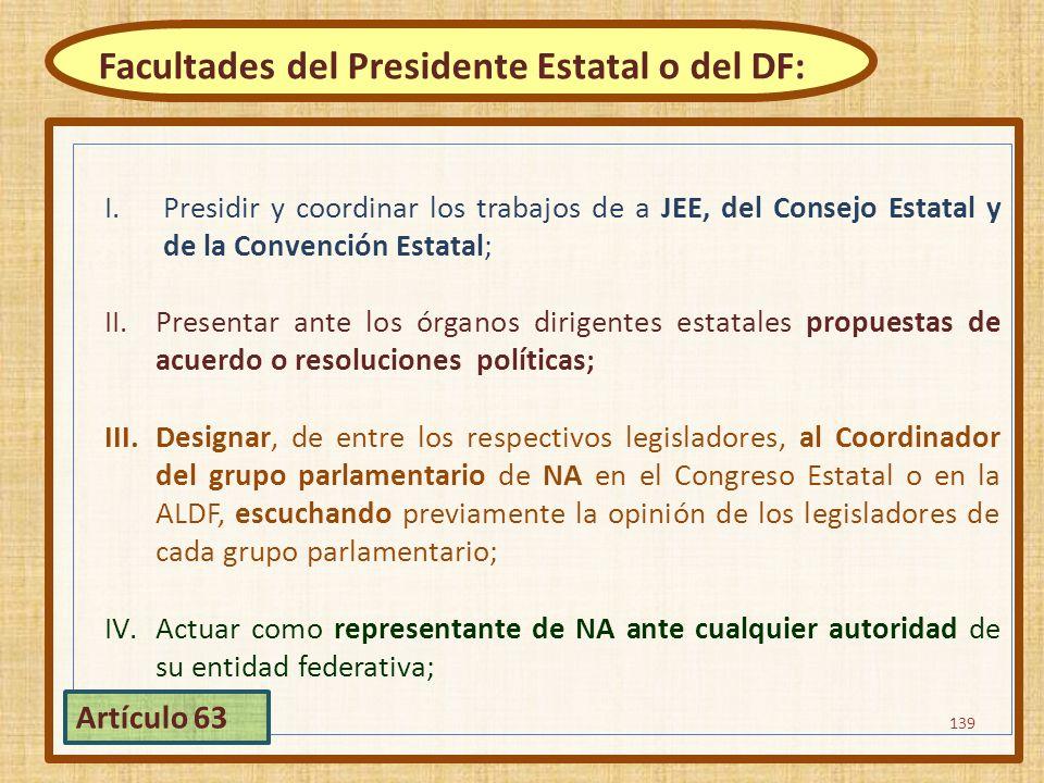 Facultades del Presidente Estatal o del DF: