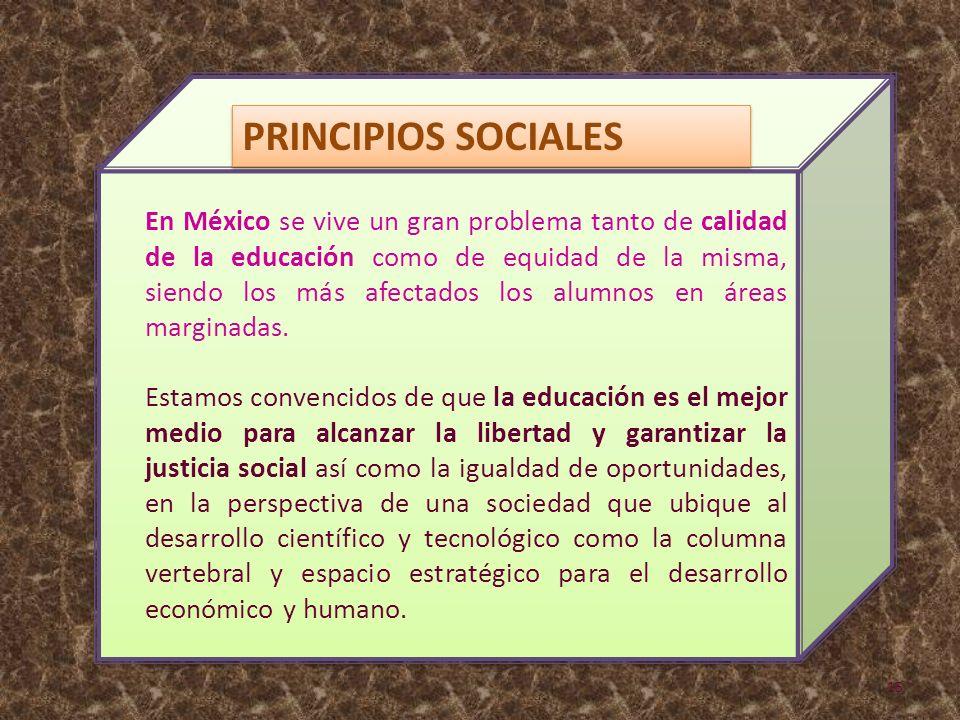 En México se vive un gran problema tanto de calidad de la educación como de equidad de la misma, siendo los más afectados los alumnos en áreas marginadas.