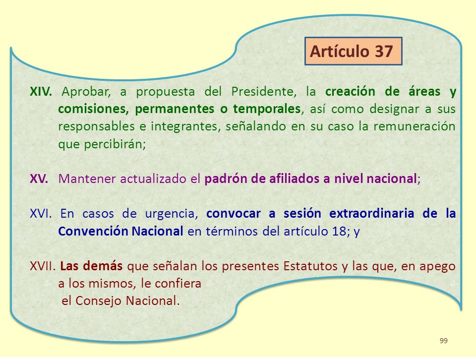 XIV. Aprobar, a propuesta del Presidente, la creación de áreas y comisiones, permanentes o temporales, así como designar a sus responsables e integrantes, señalando en su caso la remuneración que percibirán;