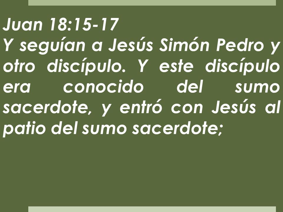 Juan 18:15-17