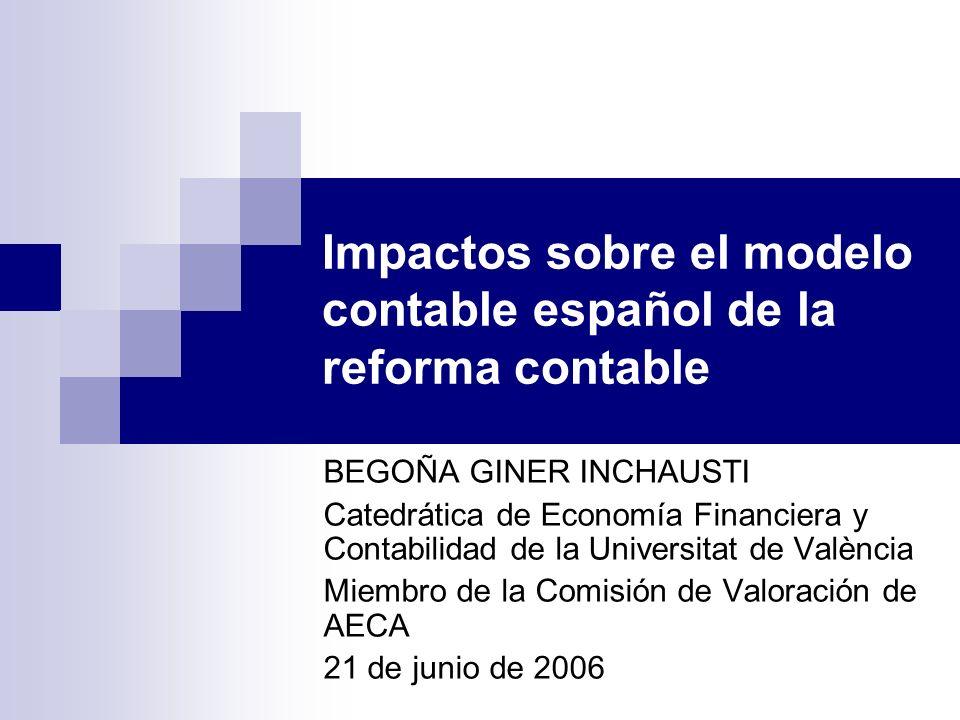 Impactos sobre el modelo contable español de la reforma contable