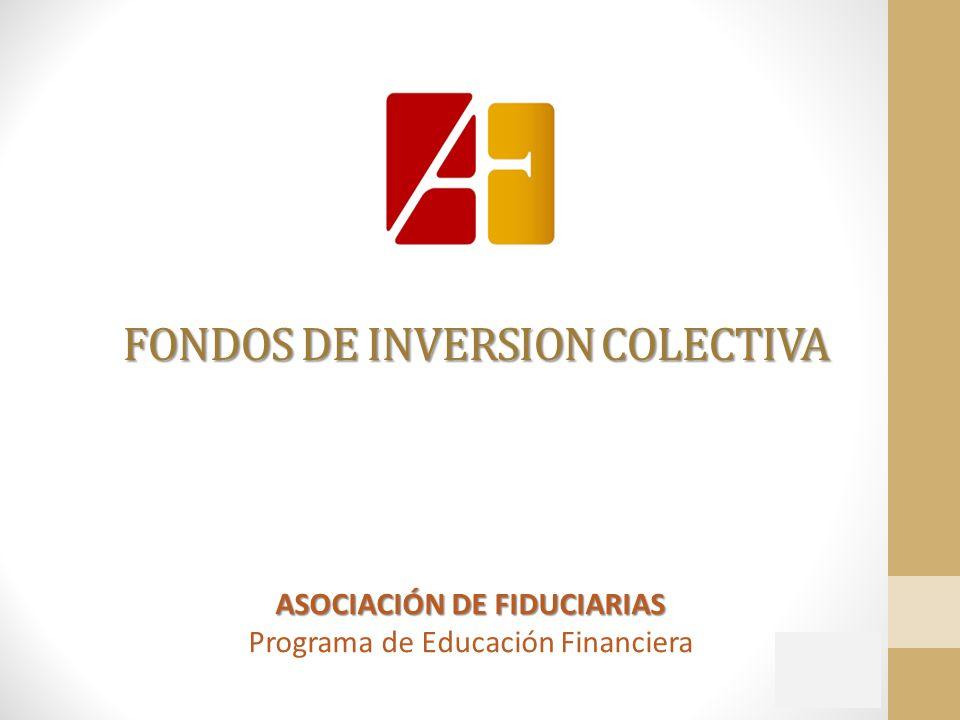 FONDOS DE INVERSION COLECTIVA