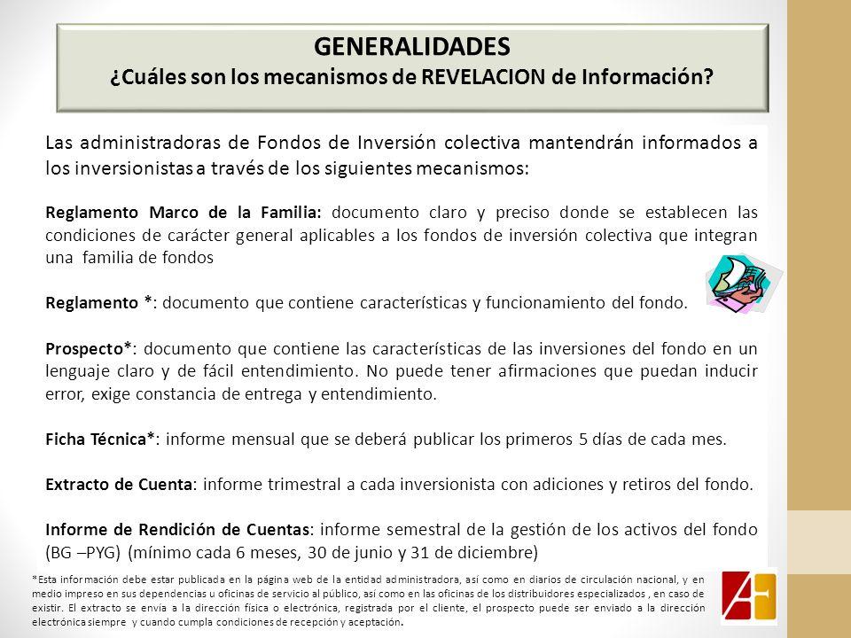 GENERALIDADES ¿Cuáles son los mecanismos de REVELACION de Información