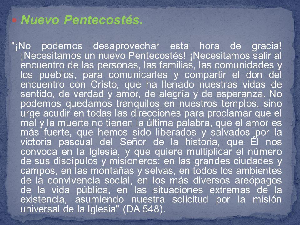 Nuevo Pentecostés.