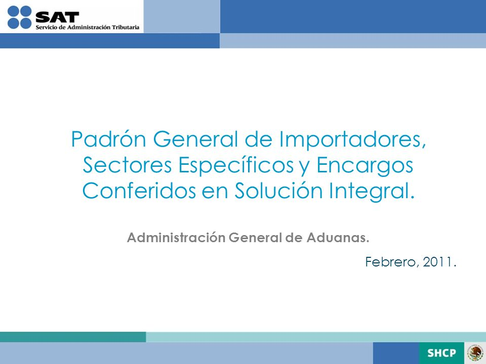 Administración General de Aduanas.