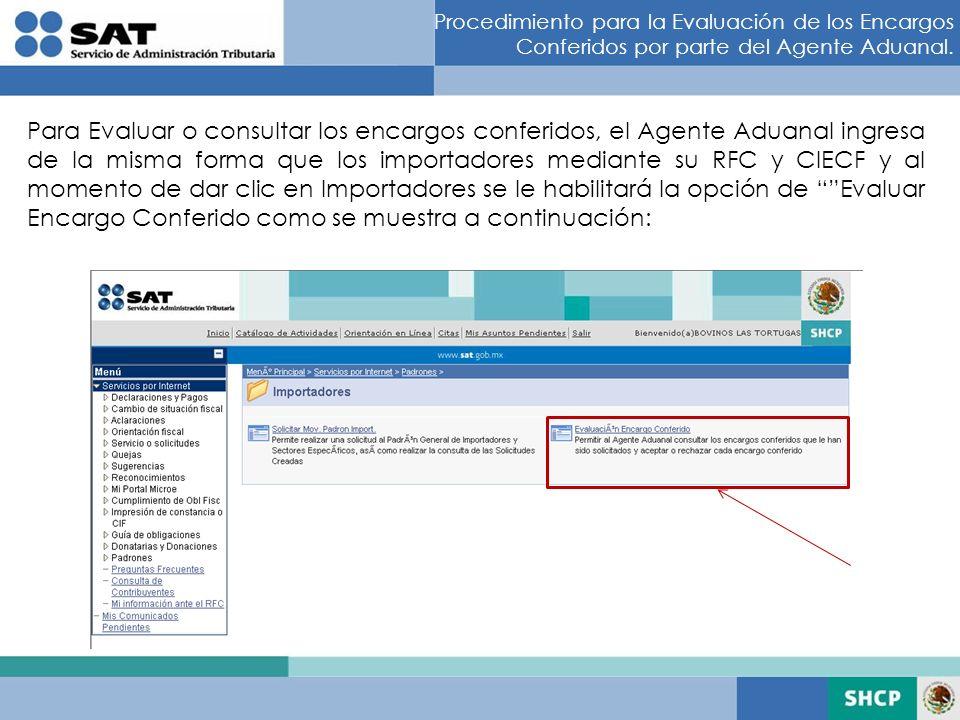 Procedimiento para la Evaluación de los Encargos Conferidos por parte del Agente Aduanal.