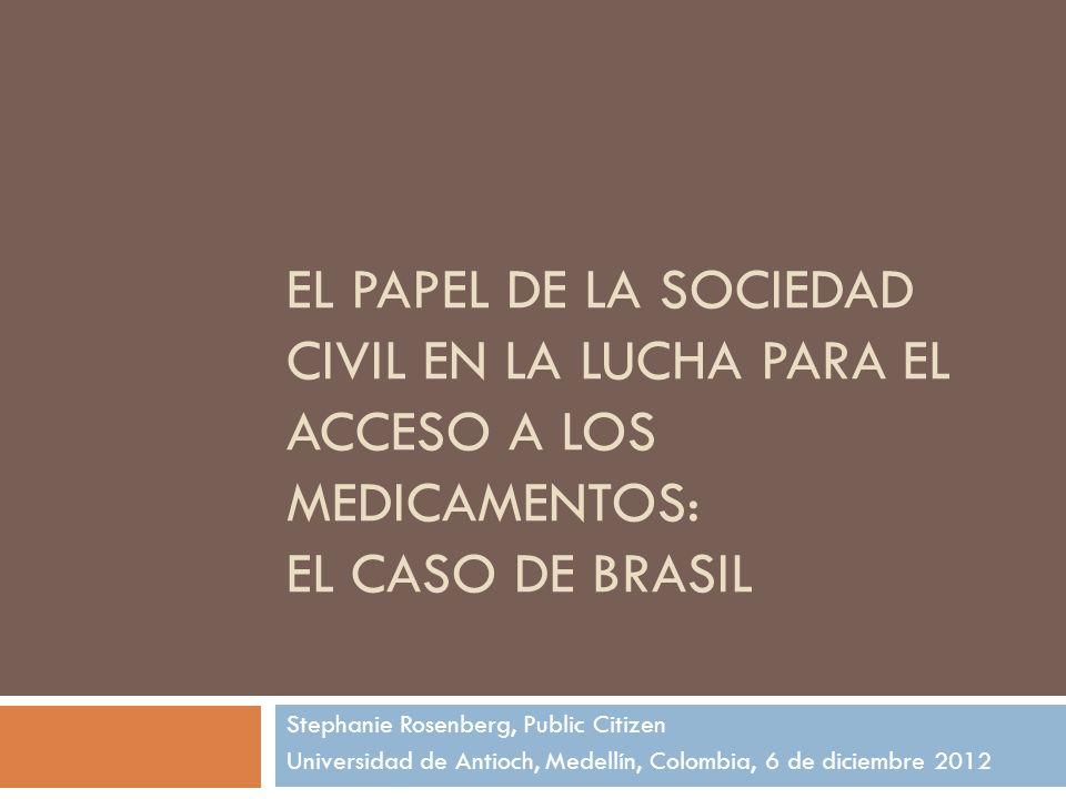 El papel de la sociedad civil en la lucha para el acceso a los medicamentos: El caso de Brasil