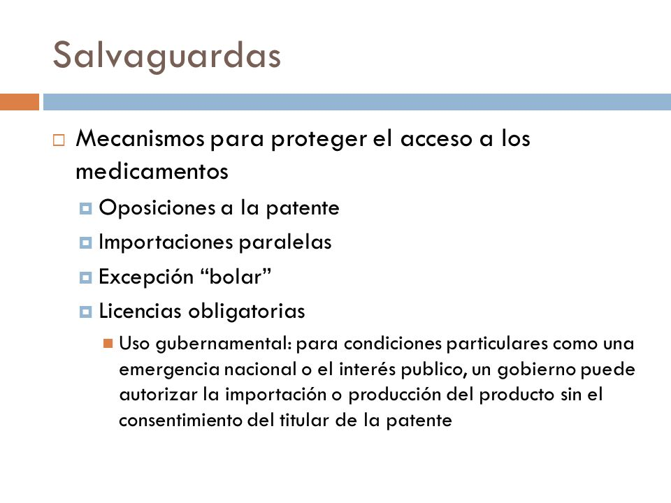 Salvaguardas Mecanismos para proteger el acceso a los medicamentos