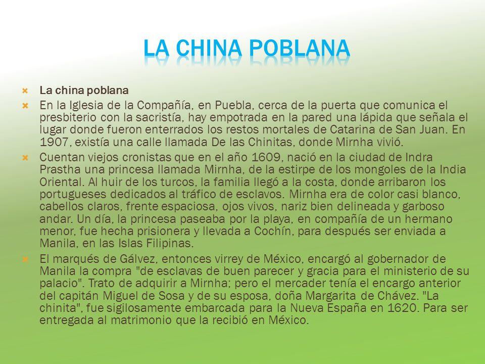 LA CHINA POBLANA La china poblana.