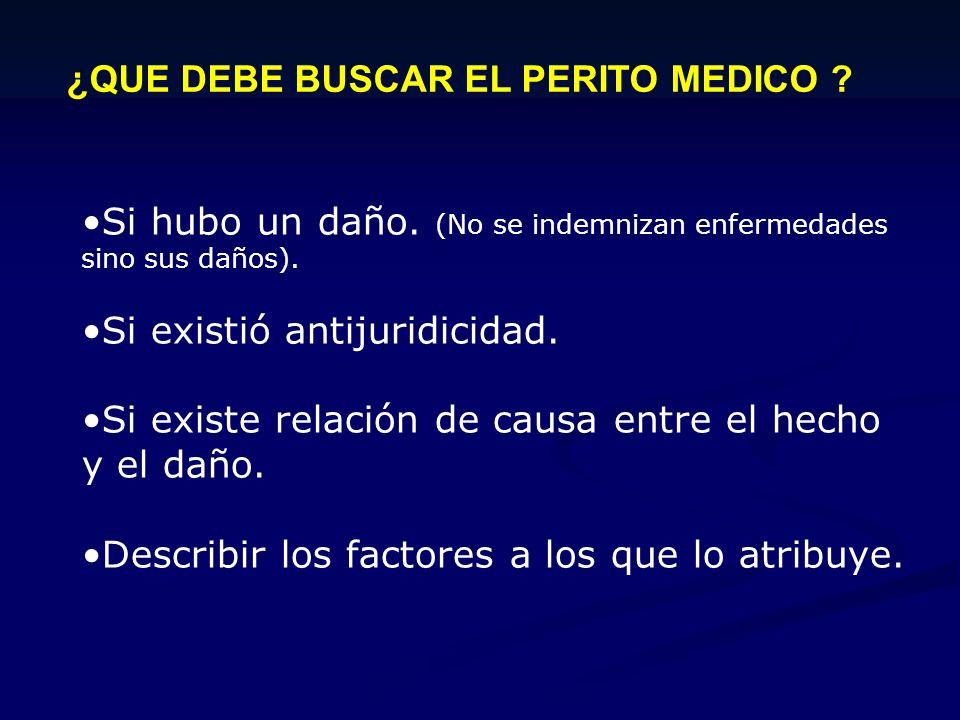 ¿QUE DEBE BUSCAR EL PERITO MEDICO