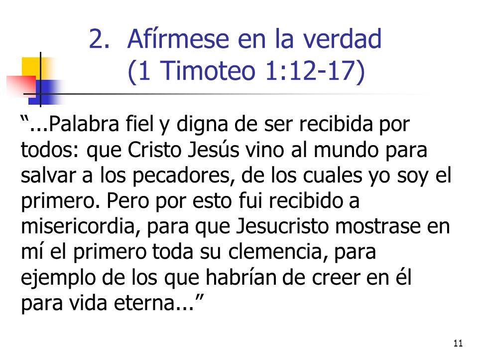 Afírmese en la verdad (1 Timoteo 1:12-17)