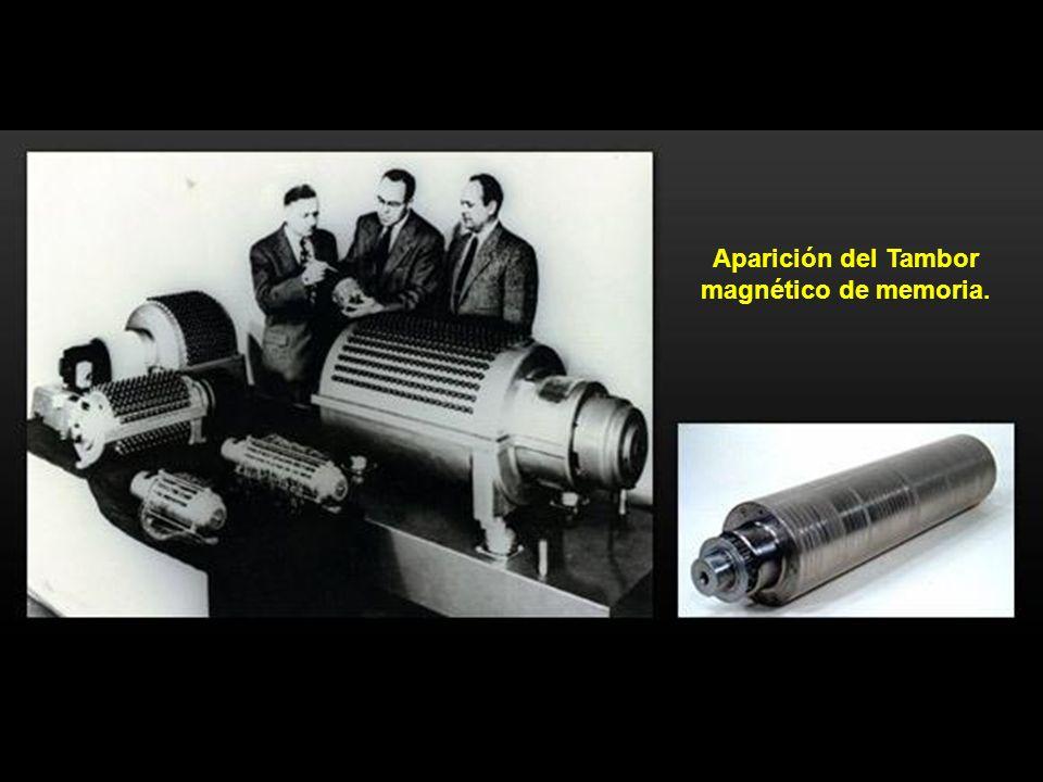 Aparición del Tambor magnético de memoria.