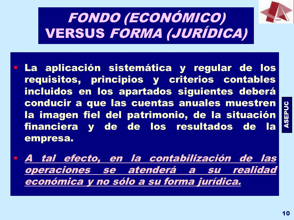 FONDO (ECONÓMICO) VERSUS FORMA (JURÍDICA)