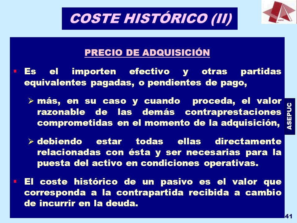 COSTE HISTÓRICO (II) PRECIO DE ADQUISICIÓN