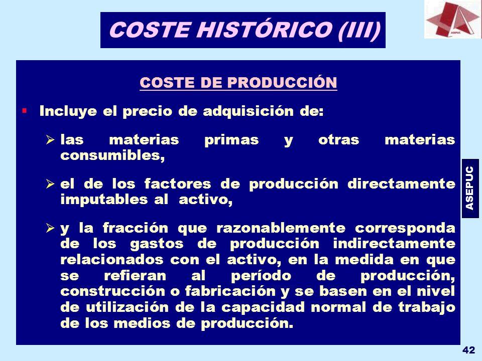 COSTE HISTÓRICO (III) COSTE DE PRODUCCIÓN