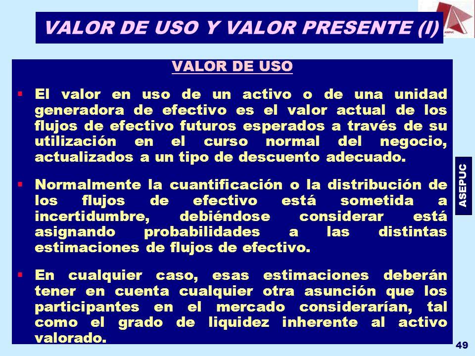 VALOR DE USO Y VALOR PRESENTE (I)
