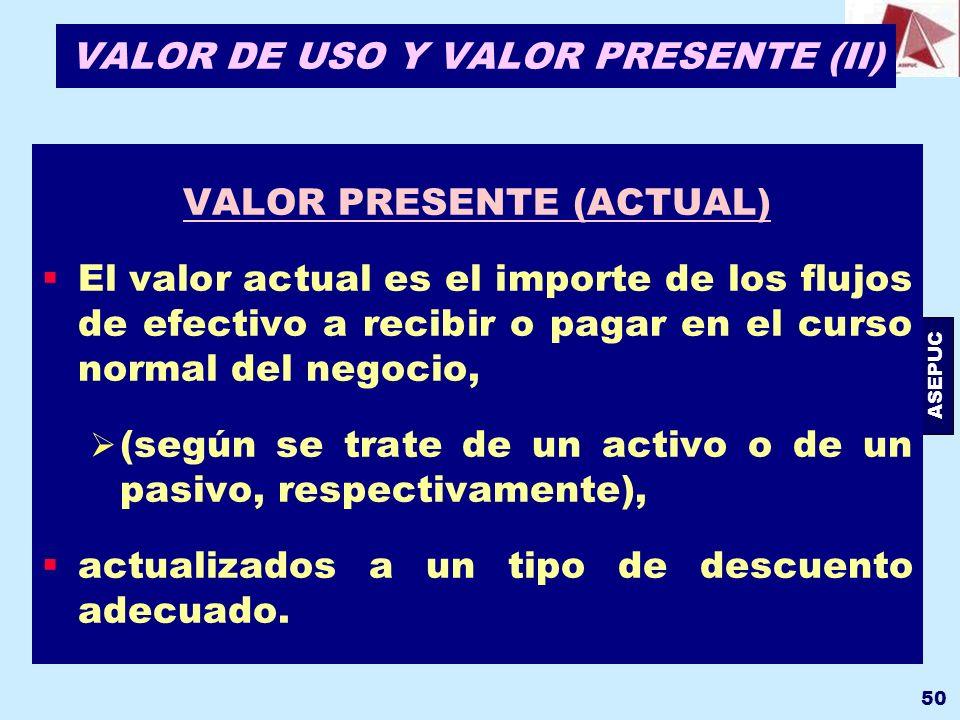VALOR DE USO Y VALOR PRESENTE (II)