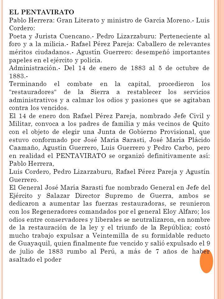 EL PENTAVIRATO Pablo Herrera: Gran Literato y ministro de García Moreno.- Luis Cordero: