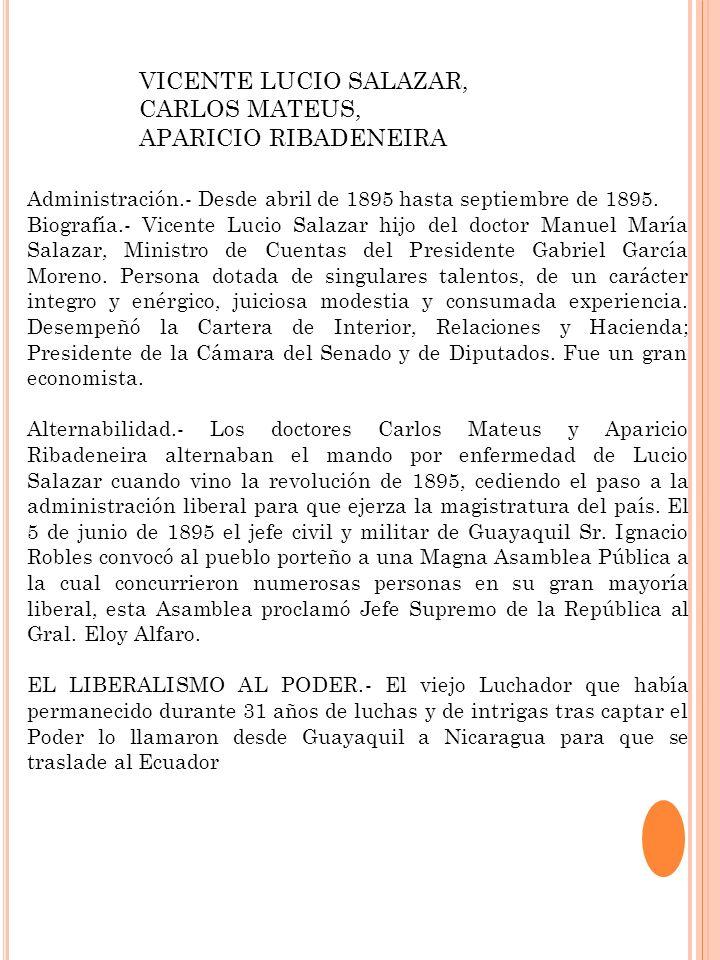 VICENTE LUCIO SALAZAR, CARLOS MATEUS, APARICIO RIBADENEIRA