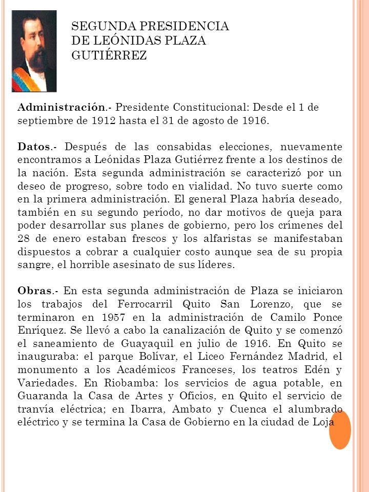 SEGUNDA PRESIDENCIA DE LEÓNIDAS PLAZA GUTIÉRREZ